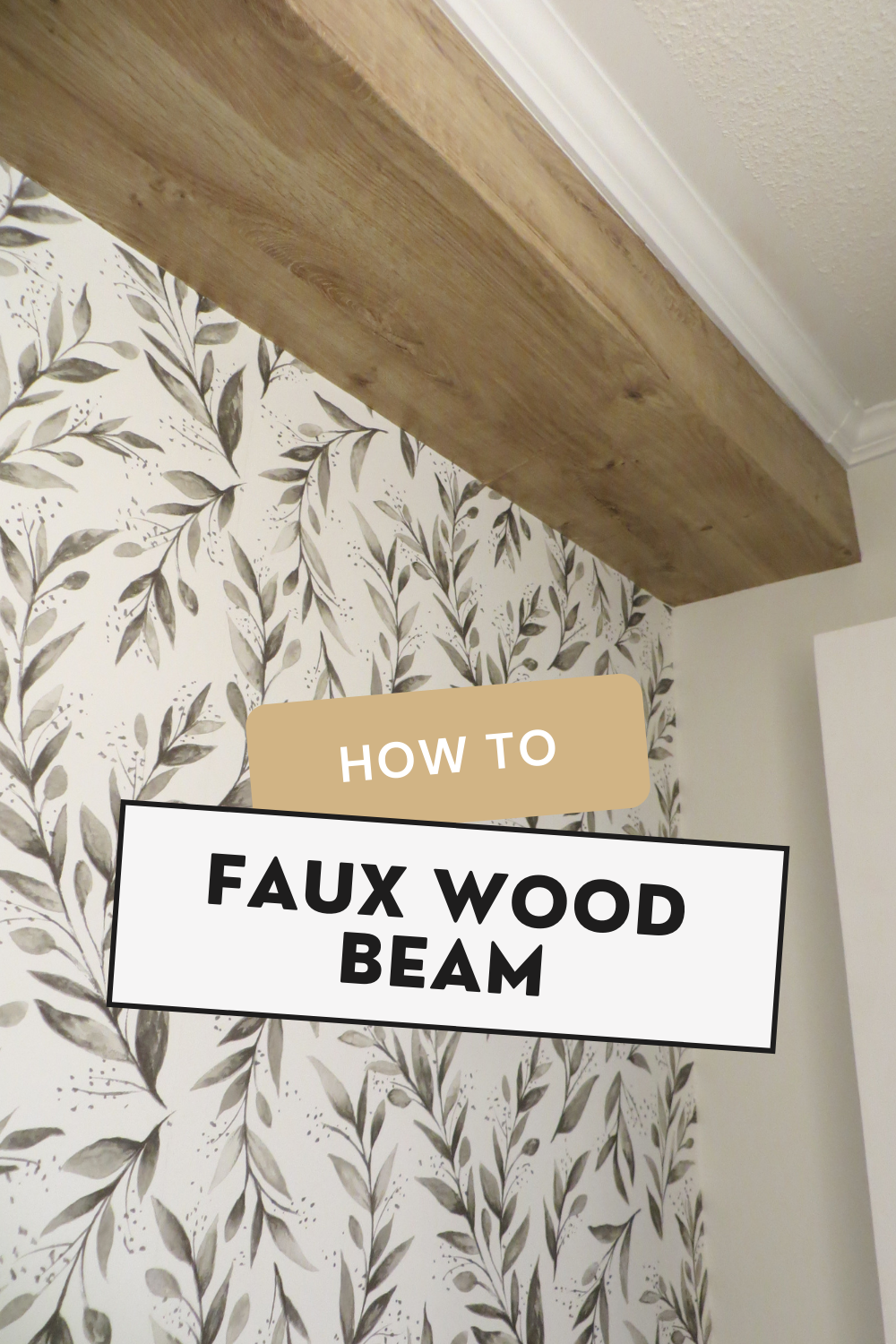 faux wood beam with contact paper covering bulkhead
